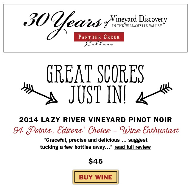 BUY NOW: 2014 Lazy River Pinot Noir | 94 Pts, Editors' Choice, Wine Enthusiast